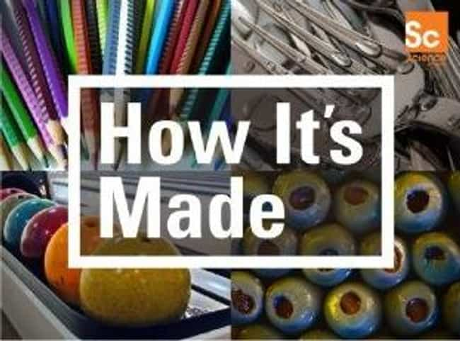 How It's Made is listed (or ranked) 4 on the list The Best Industry Documentary Series