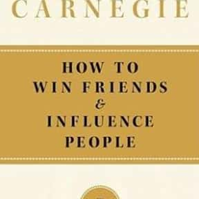 How to Win Friends and Influen is listed (or ranked) 13 on the list The Most Overrated Books of All Time