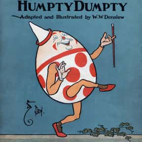 Humpty Dumpty is listed (or ranked) 25 on the list List of Alice In Wonderland Characters