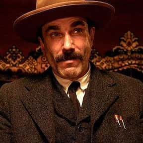 Daniel Plainview is listed (or ranked) 15 on the list Who Are Your Favorite Bad Guy Main Characters?