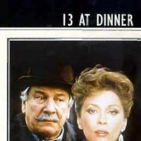 Thirteen at Dinner is listed (or ranked) 14 on the list The Best Movies Based on Agatha Christie Stories
