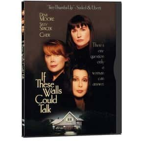 If These Walls Could Talk is listed (or ranked) 12 on the list The Best Demi Moore Movies