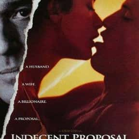 Indecent Proposal is listed (or ranked) 12 on the list The Best Cheating Wife Movies