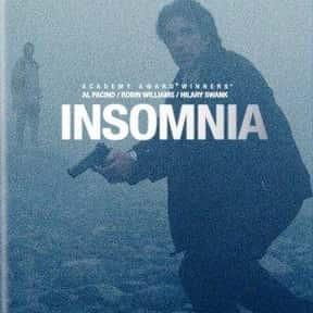 Insomnia is listed (or ranked) 22 on the list The Best Mystery Thriller Movies, Ranked