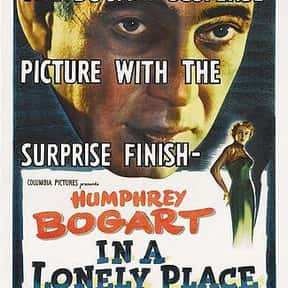 In a Lonely Place is listed (or ranked) 4 on the list Filmsite's Greatest Films of the 50's