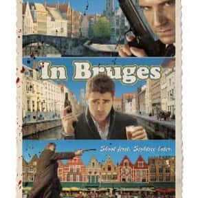 In Bruges is listed (or ranked) 19 on the list The Best Action Movies to Watch on Uppers