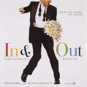 In & Out is listed (or ranked) 5 on the list The Best LGBTQ+ Comedy Movies