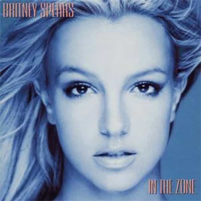 In the Zone is listed (or ranked) 1 on the list The Best Britney Spears Albums of All-Time
