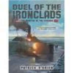 Ironclads is listed (or ranked) 17 on the list The Best US Civil War Movies Ever Made