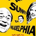 It's Always Sunny in Philadelp... is listed (or ranked) 3 on the list Really Stupid Shows That Are Actually For Smart People