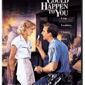 It Could Happen to You is listed (or ranked) 25 on the list The Best Romantic Comedies of the '90s