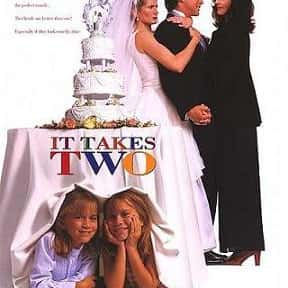 It Takes Two is listed (or ranked) 17 on the list The Best Movies With A Little Girl Protagonist
