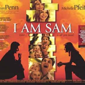I Am Sam is listed (or ranked) 17 on the list The Best Michelle Pfeiffer Movies