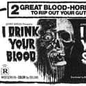 I Drink Your Blood is listed (or ranked) 20 on the list The Best '70s Exploitation Movies