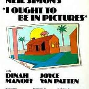 I Ought to Be in Pictures is listed (or ranked) 11 on the list Neil Simon Plays