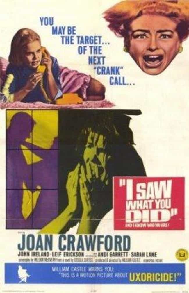 I Saw What You Did is listed (or ranked) 8 on the list What to Watch If You Love 'When a Stranger Calls'