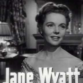 Jane Wyatt is listed (or ranked) 25 on the list Famous People Named Jane