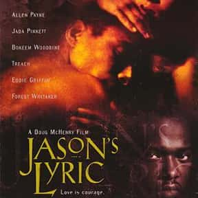 Jason's Lyric is listed (or ranked) 16 on the list The Best Forest Whitaker Movies