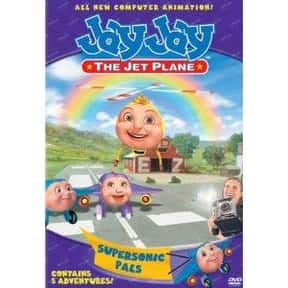 Jay Jay the Jet Plane is listed (or ranked) 23 on the list The Most Annoying Kids Shows of All Time