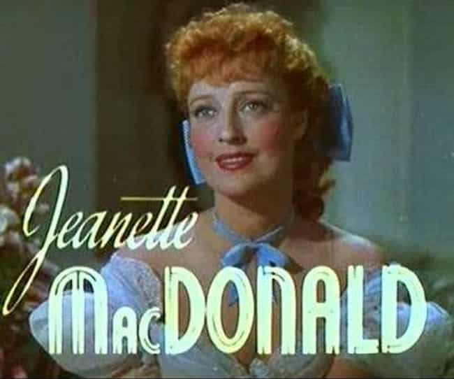 Jeanette MacDonald is listed (or ranked) 4 on the list Famous People Born in 1903