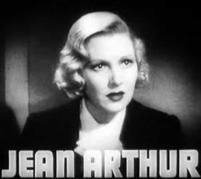 Jean Arthur is listed (or ranked) 4 on the list Famous People Born in 1900