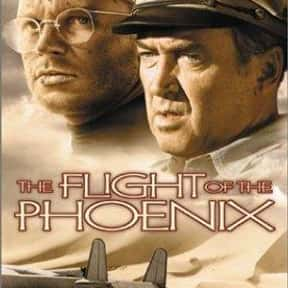 The Flight of the Phoenix is listed (or ranked) 8 on the list The Best Action & Adventure Movies Set in the Desert