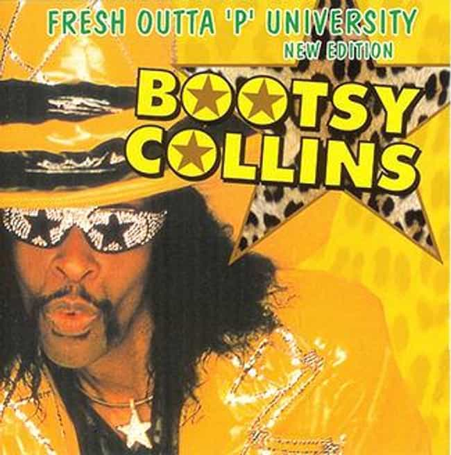 Fresh Outta 'P' Universi... is listed (or ranked) 1 on the list The Best Bootsy Collins Albums of All Time