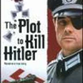 The Plot to Kill Hitler is listed (or ranked) 23 on the list The Best Movies With Kill in the Title