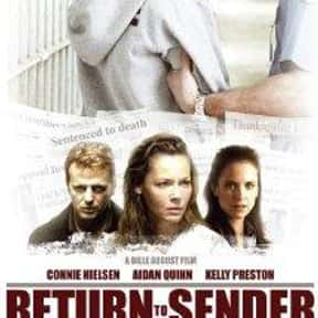Return to Sender is listed (or ranked) 22 on the list The Best Kelly Preston Movies