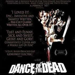 Dance of the Dead is listed (or ranked) 19 on the list The Best Horror Movies About Chainsaw Maniacs