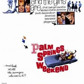 Palm Springs Weekend is listed (or ranked) 15 on the list The Best Teen Movies of the 1960s