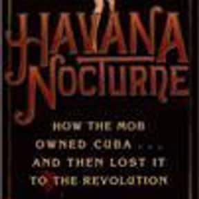 Havana Nocturne: How the Mob O is listed (or ranked) 18 on the list The Best Mafia Books