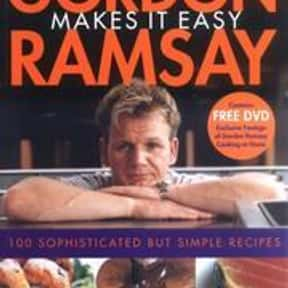 Gordon Ramsay Makes It Easy is listed (or ranked) 1 on the list The Best Gordon Ramsay Books