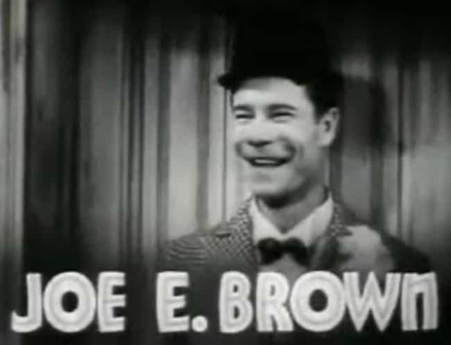 Joe E. Brown is listed (or ranked) 2 on the list Famous People Who Died of Arteriosclerosis