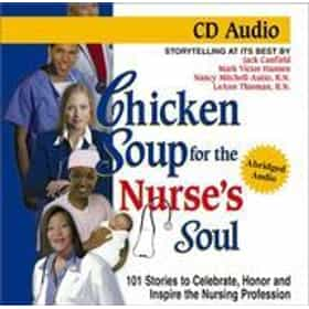 Chicken Soup for the Nurse's Soul