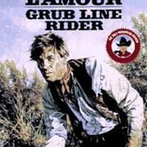 Grub Line Rider is listed (or ranked) 5 on the list Louis L'Amour Books List