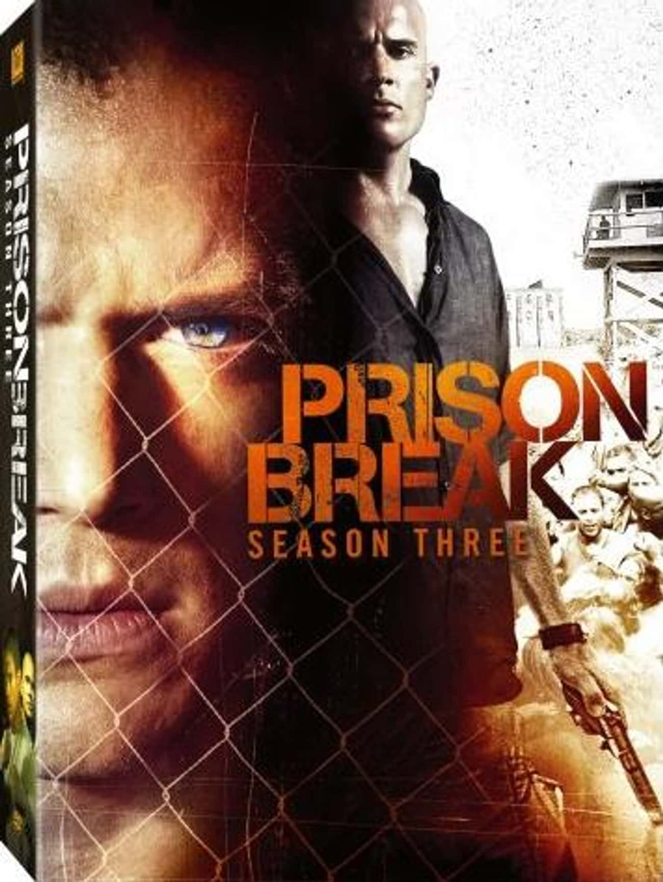 Prison Break - Season 3 is listed (or ranked) 3 on the list The Best Seasons of Prison Break