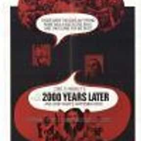 2000 Years Later is listed (or ranked) 9 on the list List of All Movies Released in 1969