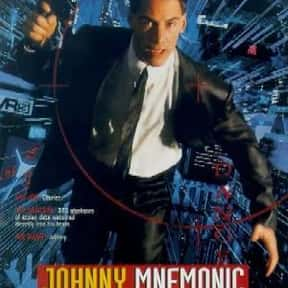 Johnny Mnemonic is listed (or ranked) 22 on the list The Best Keanu Reeves Movies