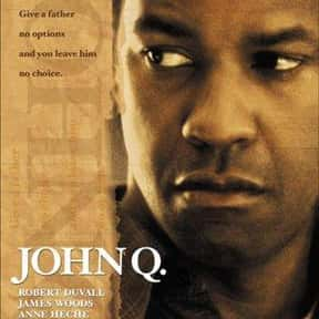 John Q is listed (or ranked) 1 on the list The Best Thriller Movies with a Hostage