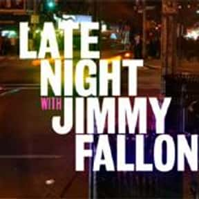 Late Night with Jimmy Fallon is listed (or ranked) 25 on the list The Best Late Night Talk Shows of All Time