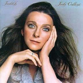 Judith is listed (or ranked) 5 on the list The Best Judy Collins Albums of All Time