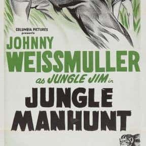 Jungle Manhunt is listed (or ranked) 15 on the list The Best Johnny Weissmuller Movies