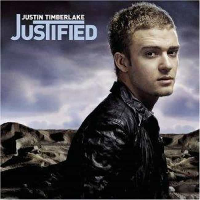 Justified is listed (or ranked) 3 on the list The Best Justin Timberlake Albums of All Time