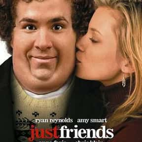 Just Friends is listed (or ranked) 15 on the list Great Movies About Male-Female Friendships
