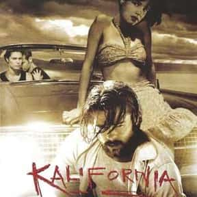 Kalifornia is listed (or ranked) 18 on the list The Best Movies with a Psychotic Main Character