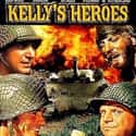 Kelly's Heroes is listed (or ranked) 23 on the list The Greatest Army Movies Ever Made