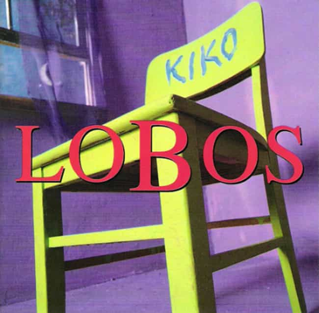 Kiko is listed (or ranked) 1 on the list The Best Los Lobos Albums of All Time