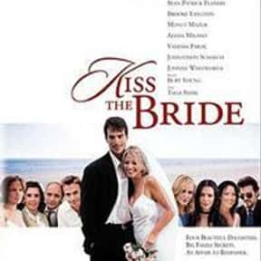 Kiss the Bride is listed (or ranked) 22 on the list The Best Movies That Take Place In Rhode Island