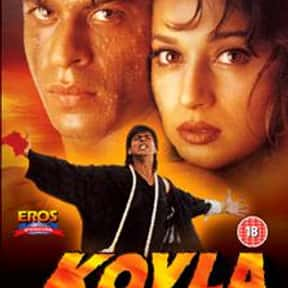Koyla is listed (or ranked) 2 on the list The Best Bollywood Movies of All Time